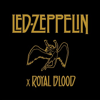 LED_ZEPPELIN_x_ROYAL_BLOOD_PR.jpg